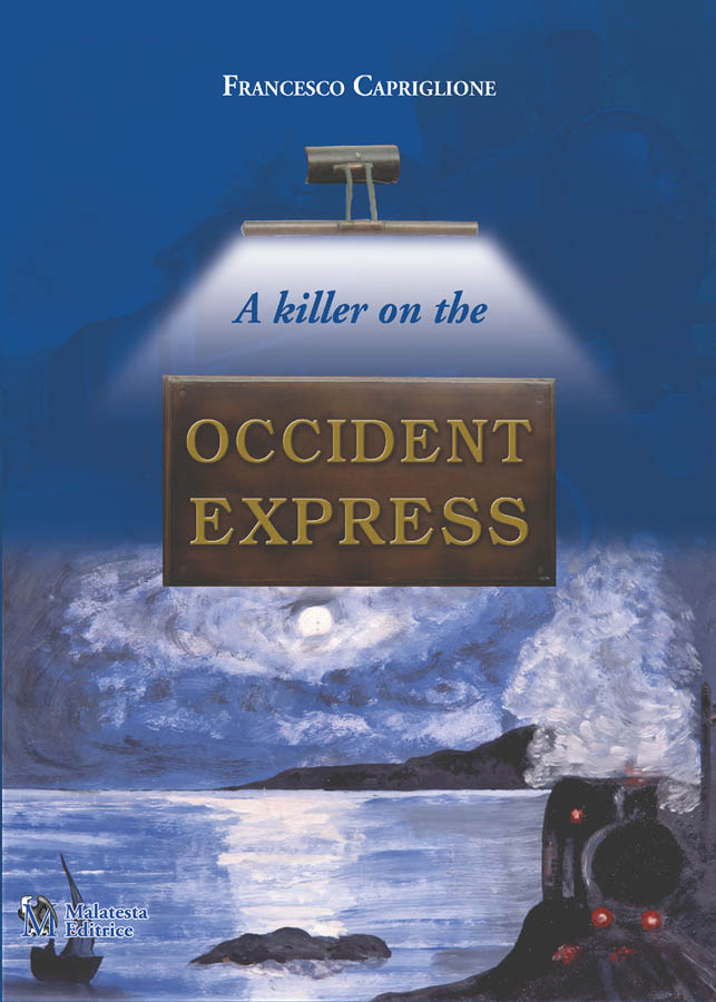 A killer on the Occident Express