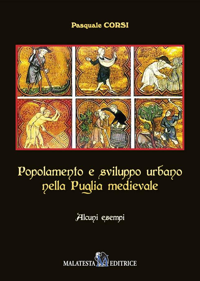 Popolamento e sviluppo urbano nella Puglia medioevale