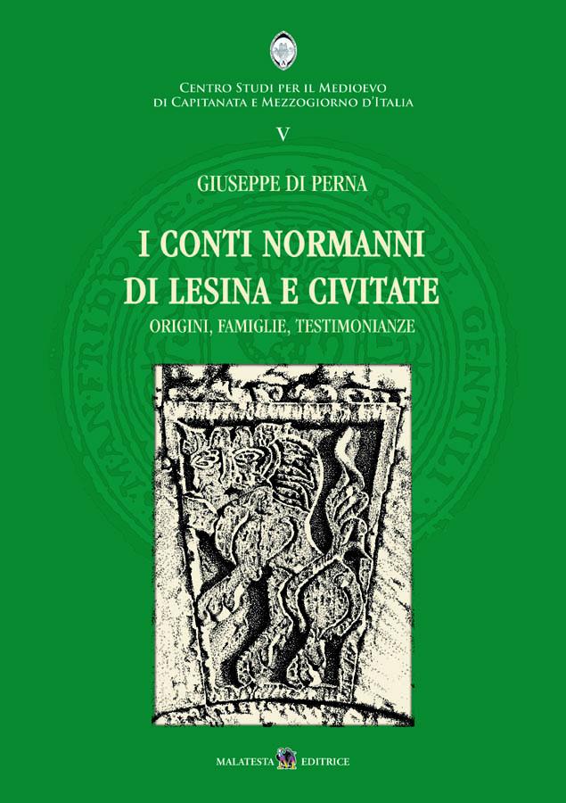 I conti normanni di Lesina e Civitate