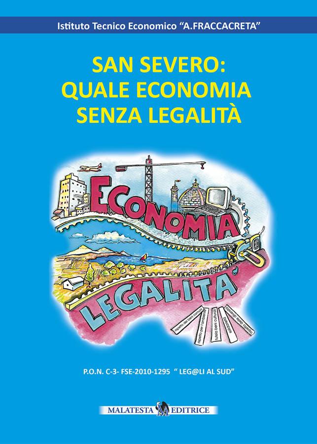 San Severo: quale economia senza legalità
