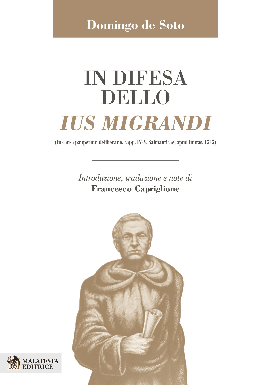 In difesa dello Ius Migrandi